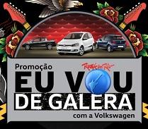 ROCKINRIO.VW.COM.BR/EUVOUDEGALERA, PROMOÇÃO EU VOU DE GALERA VOLKSWAGEN RIR