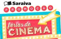 PROMOÇÃO FÉRIAS DE CINEMA SARAIVA, WWW.FERIASDECINEMASARAIVA.COM.BR