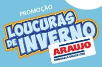 PROMOÇÃO LOUCURAS DE INVERNO ARAUJO, WWW.PROMOCAOARAUJO.COM.BR