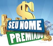 PROMOÇÃO SEU NOME PREMIADO, WWW.SEUNOMEPREMIADO.COM.BR