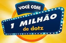 PROMOÇÃO VOCÊ COM 1 MILHÃO DE DOTZ!, WWW.VOCECOM1MILHAODEDOTZ.COM.BR