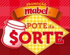 PROMOÇÃO POTE DA SORTE MABEL, WWW.PROMOCAOMABEL.COM.BR
