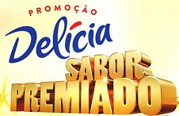PROMOÇÃO DELÍCIA 2015 SABOR PREMIADO, WWW.DELICIA.COM.BR/SABORPREMIADO