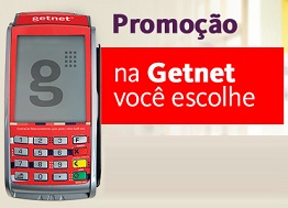 PROMOÇÃO NA GETNET VOCÊ ESCOLHE, WWW.GETNET.COM.BR/NAGETNETVOCEESCOLHE