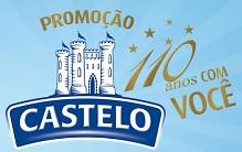 PROMOÇÃO CASTELO 110 ANOS COM VOCÊ, WWW.PROMOCAOCASTELO.COM.BR