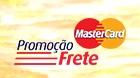 PROMOÇÃO FRETE MASTERCARD, WWW.NAOTEMPRECO.COM.BR/PROMOFRETE