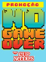 PROMOÇÃO NO GAME OVER CUP NOODLES, WWW.CUPNOODLES.COM.BR/NOGAMEOVER
