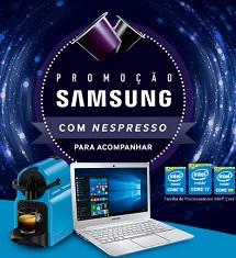 PROMOÇÃO SAMSUNG COM NESPRESSO PARA ACOMPANHAR, WWW.SAMSUNG.COM.BR/SAMSUNGCOMNESPRESSO