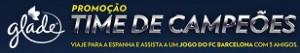 PROMOÇÃO GLADE TIME DE CAMPEÕES, WWW.GLADETIMEDECAMPEOES.COM.BR