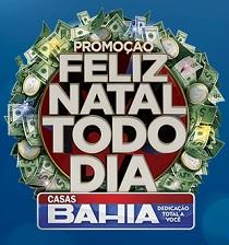 PROMOÇÃO FELIZ NATAL TODO DIA CASAS BAHIA, WWW.CASASBAHIA.COM.BR\100MILREAISPORDIA