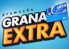 PROMOÇÃO GRANA EXTRA CAIXA ELO, WWW.CARTAOELO.COM.BR/PROMOCOES/CAIXA