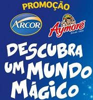 PROMOÇÃO MUNDO MÁGICO ARCOR AYMORÉ, WWW.MUNDOMAGICOARCOR.COM.BR