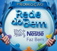 PROMOÇÃO REDE DO BEM NESTLÉ FAZ BEM, WWW.REDEDOBEMNESTLE.COM.BR