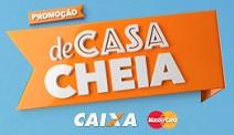 PROMOÇÃO CAIXA DE CASA CHEIA, WWW.DECASACHEIACAIXA.COM.BR