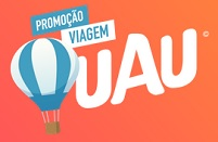 PROMOÇÃO VIAGEM UAU! WWW.PROMOUAU.COM.BR