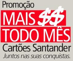 SANTANDER MAIS DINHEIRO TODO MÊS PROMOÇÃO