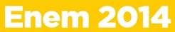 ENEM 2014 – CAMINHO DE OPORTUNIDADES, CAMINHODEOPORTUNIDADES.MEC.GOV.BR