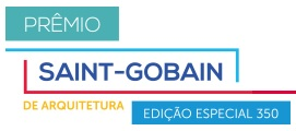 PRÊMIO SAINT-GOBAIN DE ARQUITETURA 2014, WWW.PREMIOSAINTGOBAIN.COM.BR