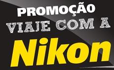 PROMOÇÃO VIAJE COM A NIKON, VIAJECOMNIKON.COM.BR
