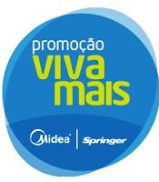PROMOÇÃO VIVA MAIS COM MIDEA SPRINGER, WWW.VIVAMAISCOMMIDEASPRINGER.COM.BR