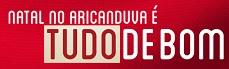 PROMOÇÃO NATAL ARICANDUVA, WWW.PROMOCAONATALARICANDUVA.COM.BR