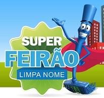 FEIRÃO LIMPA NOME SERASA, WWW.SERASACONSUMIDOR.COM.BR/SUPERFEIRAO