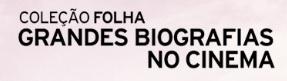 COLEÇÃO FOLHA BIOGRAFIAS NO CINEMA, WWW.FOLHA.COM.BR/BIOGRAFIASNOCINEMA